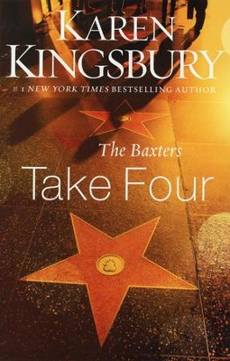 #4: The Baxters Take Four   -     By: Karen Kingsbury