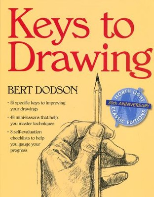 Keys to Drawing  -     By: Bert Dodson