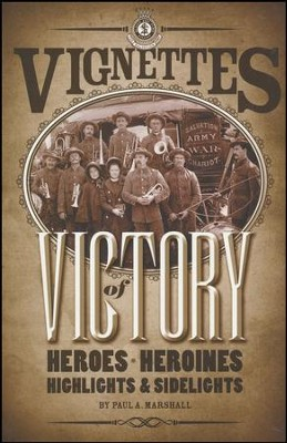 Vignettes of Victory   -     By: Paul Marshall