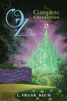 Oz, the Complete Collection, Volume 2: Dorothy and the Wizard in Oz; The Road to Oz; The Emerald City of Oz - eBook  -     By: L. Frank Baum