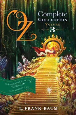 Oz, the Complete Collection, Volume 3: The Patchwork Girl of Oz; Tik-Tok of Oz; The Scarecrow of Oz - eBook  -     By: L. Frank Baum