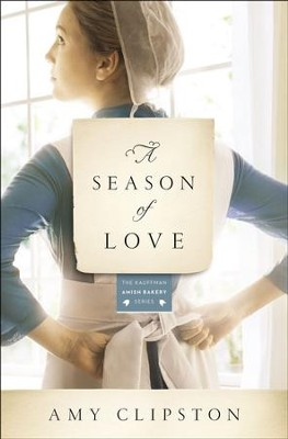 #5: A Season of Love  -     By: Amy Clipston