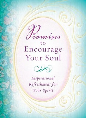 Promises to Encourage Your Soul - eBook  -