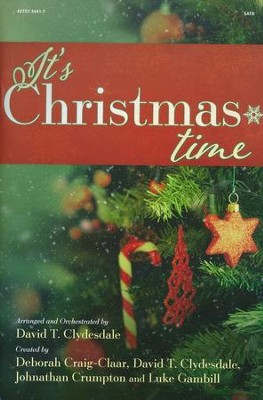 It's Christmas Time, Choral Book   -     By: David T. Clydesdale