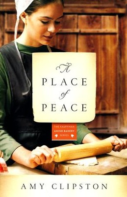 #3: A Place of Peace - Repackaged   -     By: Amy Clipston