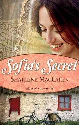 Sofia's Secret - eBook  -     By: Sharlene MacLaren