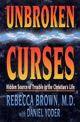 Unbroken Curses - eBook  -     By: Rebecca Brown