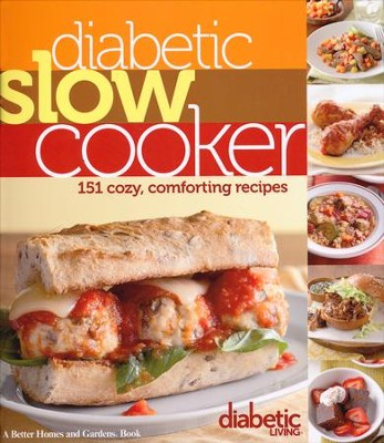 Diabetic Slow Cooker from Diabetic Living   -