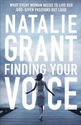 Finding Your Voice  -     By: Natalie Grant