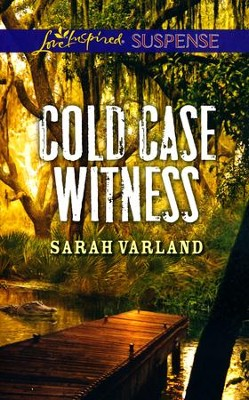 Cold Case Witness  -     By: Sarah Varland