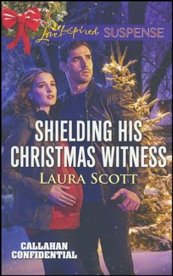 Shielding His Christmas Witness  -     By: Laura Scott