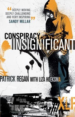 The Conspiracy of the Insignificant - eBook  -     By: Patrick Regan