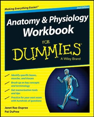 Anatomy & Physiology For Dummies: Maggie A. Norris, Donna Rae ...