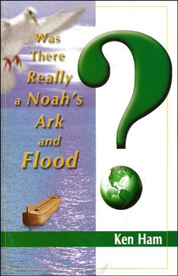 Was There Really a Noah's Ark and Flood? Booklet   -