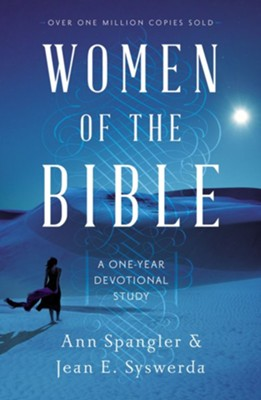 Women of the Bible: A One-Year Devotional Study, Updated and Expanded Edition  -     By: Ann Spangler