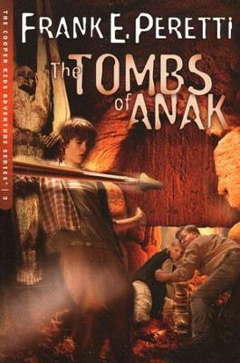 The Cooper Kids Adventure Series #3: The Tombs of Anak   -     By: Frank E. Peretti