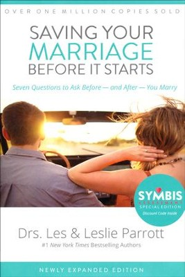 Saving Your Marriage Before It Starts  -     By: Dr. Les Parrott, Dr. Leslie Parrott