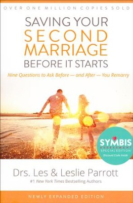 Saving Your Second Marriage Before It Starts  -     By: Dr. Les Parrott, Dr. Leslie Parrott