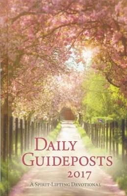 Daily Guideposts 2017: A Spirit-Lifting Devotional, hardcover  -