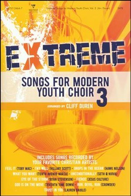 Extreme Songs for Modern Youth Choir, Vol. 3 (Choral Book)  -     By: Cliff Duren