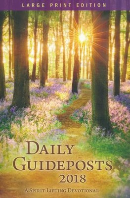 Daily Guideposts 2018 Large Print: A Spirit-Lifting Devotional  -     By: Guideposts