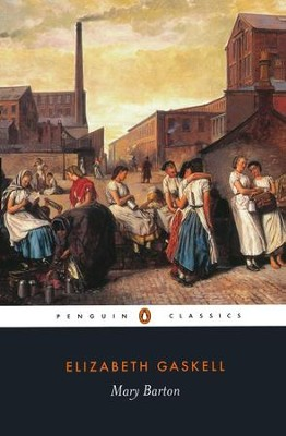 Mary Barton, Revised   -     By: Elizabeth Gaskell