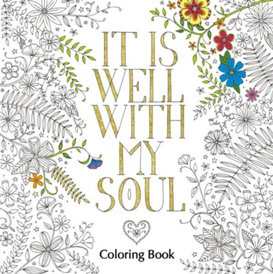 It is Well with My Soul Coloring Book  -