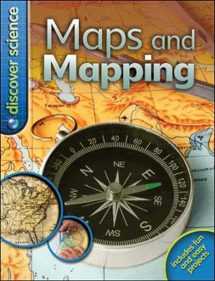 Discover Science: Maps and Mapping   -     By: Deborah Chancellor