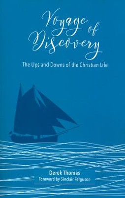A Voyage Of Discovery  -     By: Derek Thomas