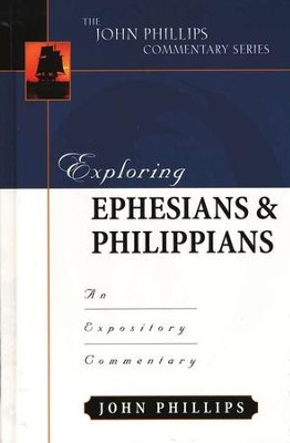 Exploring Ephesians & Philippians   -     By: John Phillips