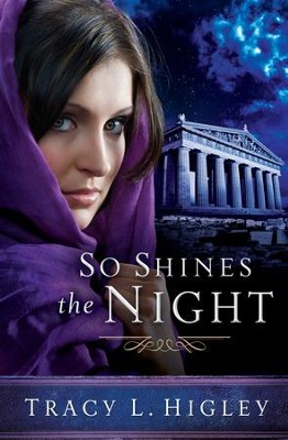 So Shines the Night - eBook  -     By: Tracy L. Higley