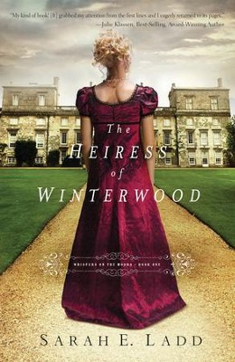 The Heiress of Winterwood - eBook  -     By: Sarah E. Ladd