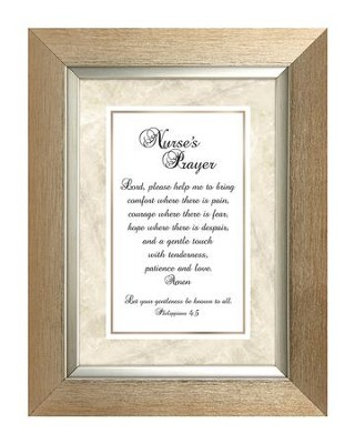 A Nurse's Prayer, Philippians 4:5 , framed Print, 7X9  -