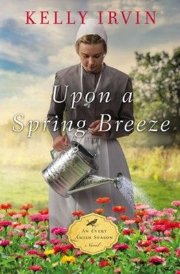 Upon a Spring Breeze #1   -     By: Kelly Irvin