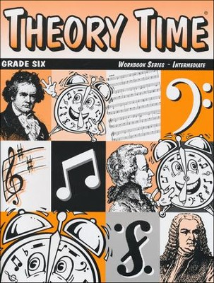 Theory Time for Grade Six - Intermediate Workbook  -