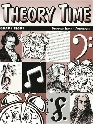 Theory Time for Grade Eight - Intermediate Workbook  -