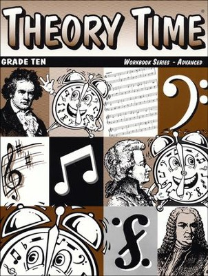 Theory Time for Grade Ten - Advanced Workbook  -