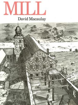 Mill, Paperback   -     By: David Macaulay