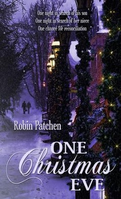 One Christmas Eve: Novelette - eBook  -     By: Robin Patchen