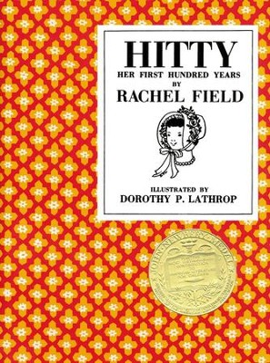 Hitty: Her First Hundred Years    -     By: Rachel Field
