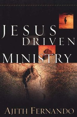 Jesus Driven Ministry   -     By: Ajith Fernando