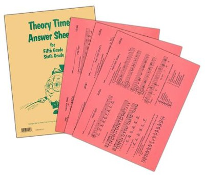 Theory Time Answer Sheets for 5th & 6th Grade  -