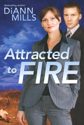 Attracted to Fire  -     By: DiAnn Mills