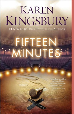 Fifteen Minutes - eBook   -     By: Karen Kingsbury