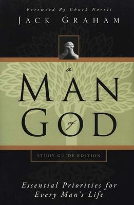 A Man of God, Study Guide Edition  -     By: Jack Graham