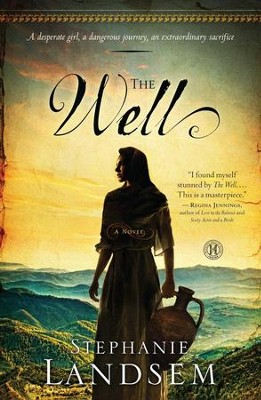 The Well - eBook   -     By: Stephanie Landsem
