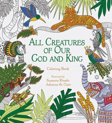 All Creatures of Our God and King Adult Coloring Book   -