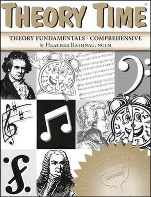 Theory Time- Theory Fundamentals- Comprehensive   -     By: Heather Rathnau