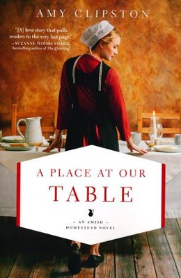 A Place at Our Table  -     By: Amy Clipston