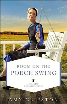 Room on the Porch Swing       -     By: Amy Clipston